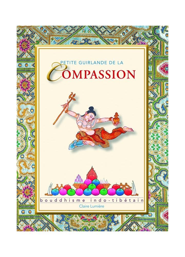 Livre des éditions Claire Lumière. Bouddhisme tibétain. Compassion