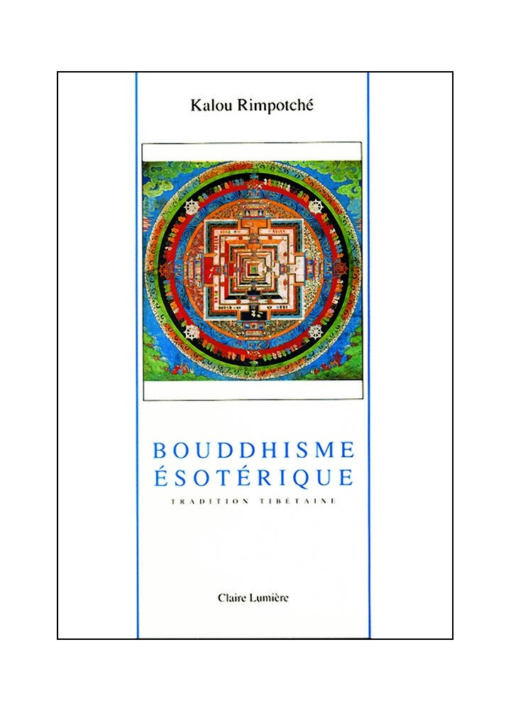 Livre bouddhiste des éditions Claire Lumière. Vajrayana, divinités, lignée Kagyu, Bardo, lama, Karma.