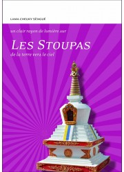 Livre des éditions Claire Lumière. Bouddhisme tibétain. Stoupas, stupas, symboles du bouddhisme