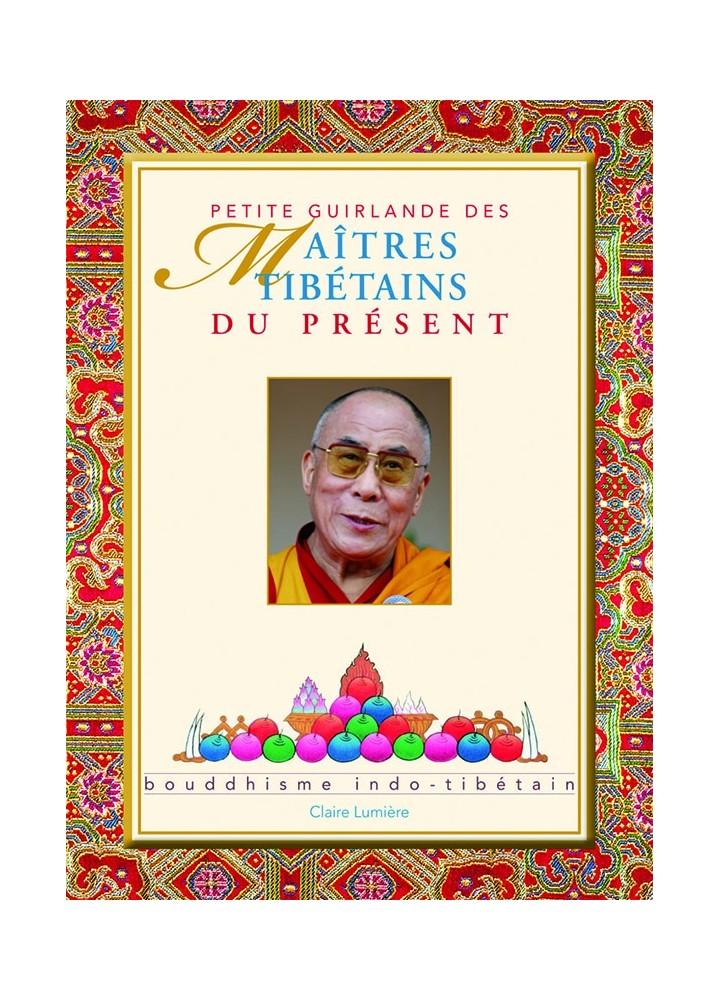 Livre des éditions Claire Lumière. Bouddhisme tibétain. Grands maîtres. Images