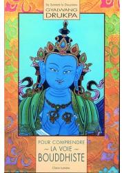 Livre des éditions Claire Lumière. Bouddhisme tibétain. Atteindre l'éveil. Comprendre le bouddhisme tibétain